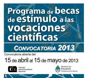 Programa de Becas de Estímulo a las Vocaciones Científicas 2013